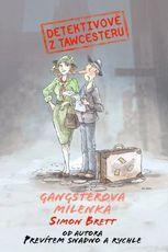 Výsledek obrázku pro gangsterova milenka simon brett